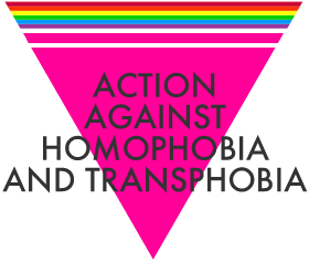 Action Against Homophobia and Transphobia